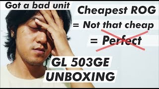 Asus ROG GL503GE Unboxing & Quick Review (i7-8750 & GTX 1050Ti Version)