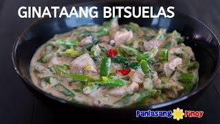 Ginataang Bitsuelas | Panlasang Pinoy