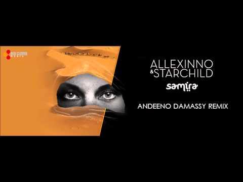 Allexinno & Starchild - Samira (Andeeno Damassy Official Remix)