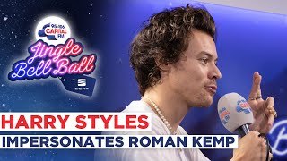 Harry Styles Impersonates Roman Kemp | Capital