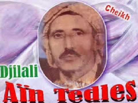 """Le grand cheikh djillali ain Tedeles """" lalleh ya Meftoul """""""