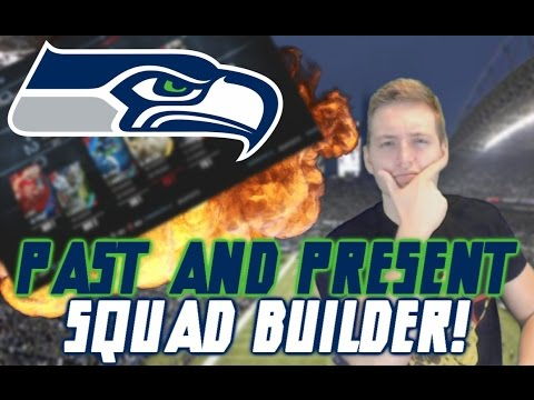 PAST AND PRESENT SEATTLE SEAHAWKS SQUAD BUILDER! | MADDEN 16 ULTIMATE TEAM