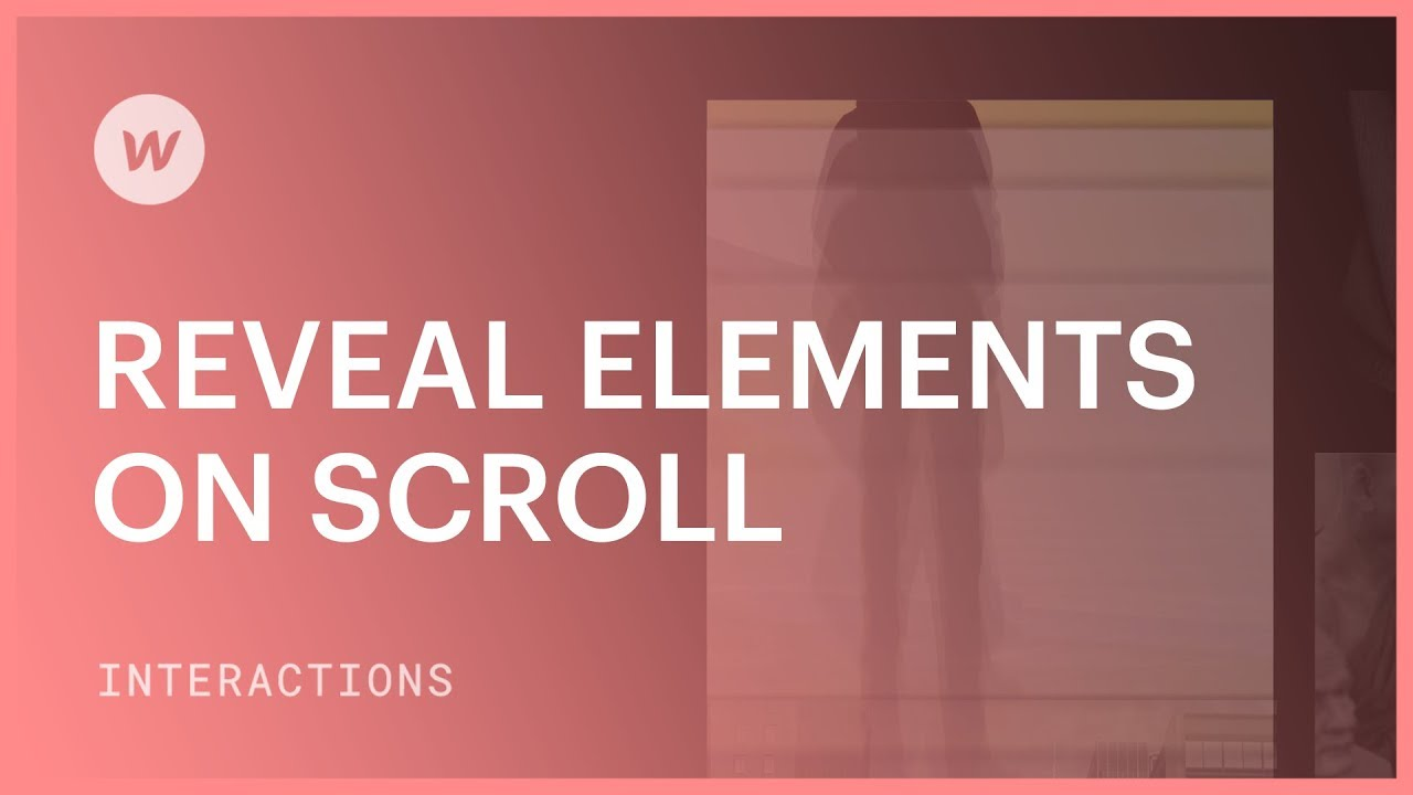 Interactions and animations - Reveal elements on scroll Tutorial