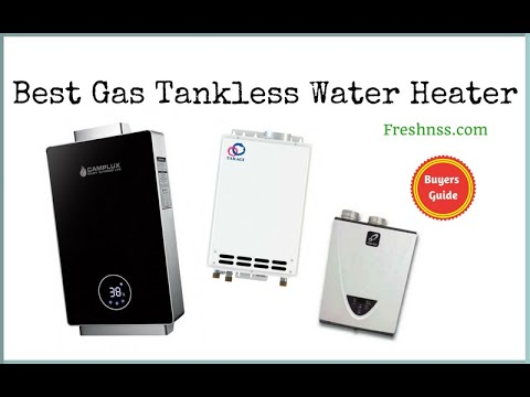 Best Gas Tankless Water Heater Reviews (2020 Buyers Guide)
