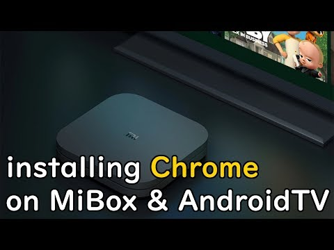 Installing Google Chrome On Mi Box Or Android TV