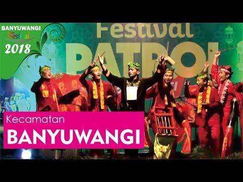 Kecamatan Banyuwangi Festival Patrol 2018 | BANYUWANGI FESTIVAL