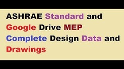 ASHRAE Standard / Google Drive MEP Complete Design Data and Drawings