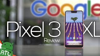 Google Pixel 3 XL - Is It Worth Your Kidney?