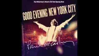 Paul McCartney - Good Evening New York City // Track 01 // Drive My Car