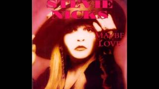 Stevie Nicks - Maybe Love Will Change Your Mind (Unreleased *Demo* Version)