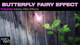 IP Tuts - PARTICLE BUTTERFLY FAIRY EFFECT + DOWNLOAD In Adobe After Effects