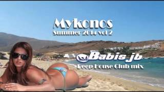 TOP DJs MIX Mykonos 2014 vol 2 Deep House Club Dance mix Greek Islands & Beaches the Best Bars 4 Fun