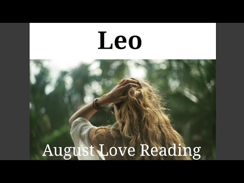 LEO - 'BE HONEST WITH YOURSELF   WHAT'S YOUR HEART'S TRUE DESIRE? - August  Tarot Reading