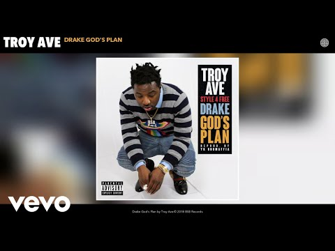 Troy Ave - Drake God's Plan (Audio)