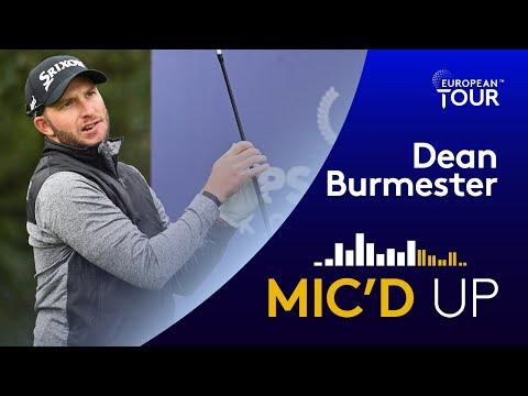 Mic'd Up: Dean Burmester | Round 2 ISPS Handa UK Championship