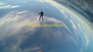 Sidecars - Mundo imperfecto (Videoclip Oficial)