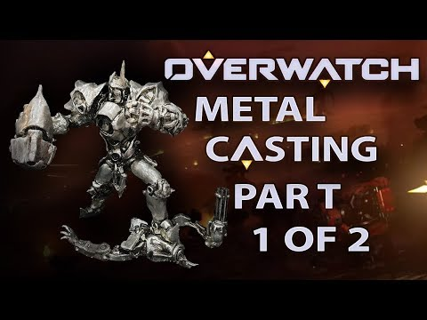 OVERWATCH METAL FIGURINE CASTING - PART 1 OF 2