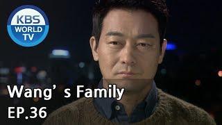 Wang's Family | 왕가네 식구들 EP.36 [SUB:ENG, CHN, VIE]