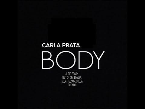 Body - Carla Prata feat. Tio Edson, Nilton CM, Emana, Eclat Edson, Coola Bacardi (Prod. WKMusic)