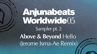 Above & Beyond - Hello (Jerome Isma-Ae Remix)