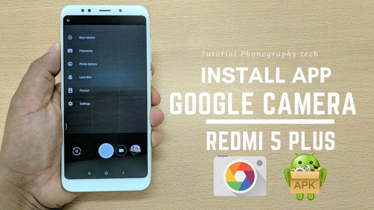 Cara Install Google Camera di Redmi 5 Plus