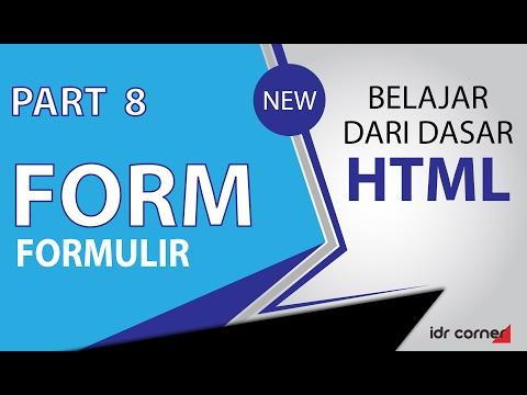 Tutorial Mudah Belajar Dasar HTML (Part 8) - Membuat Form