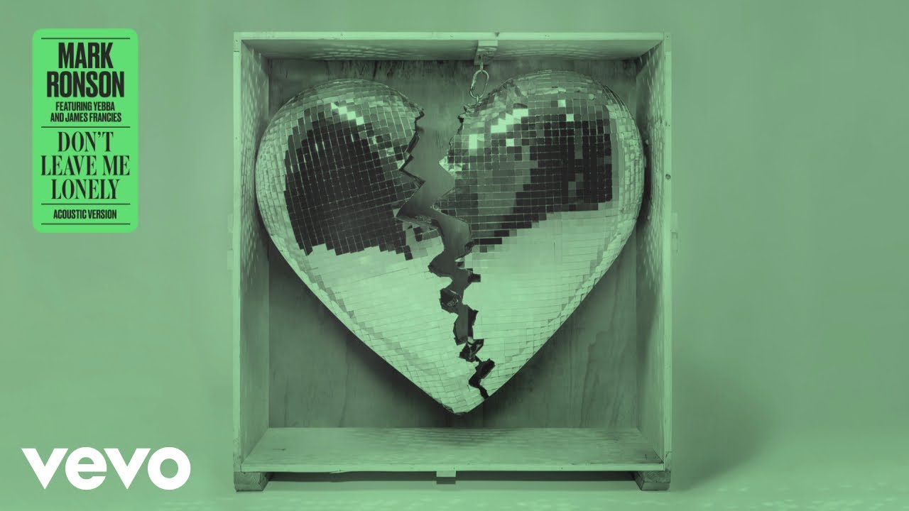 Mark Ronson - Don't Leave Me Lonely (Acoustic Version) [Audio] ft. YEBBA, James Francies