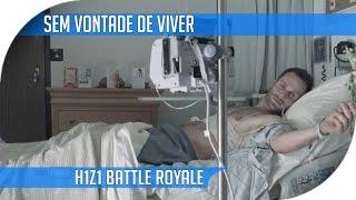 H1Z1 - Sem Vontade De Viver