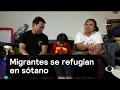 Migrantes se refugian en sótano - Migrantes - Denise Maerker 10 en punto