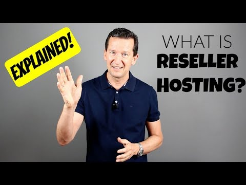 What Is Reseller Hosting? - How To Resell Web Hosting