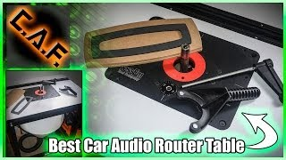 Best Router Table Set Up For Car Audio Fabrication - Caraudiofabrication Building Better