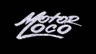 Motor Loco - no hay problemas.wmv