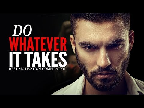 WHATEVER IT TAKES – Powerful Motivational Speeches for Success | Best Motivation Ft. Rafael Eliassen