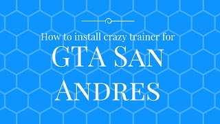 How to download and install Crazy Trainer for GTA San Andreas. 100% WORKING