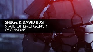 Shugz & David Rust   State Of Emergency