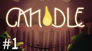 Candle Gameplay Walkthrough Part 1 PC