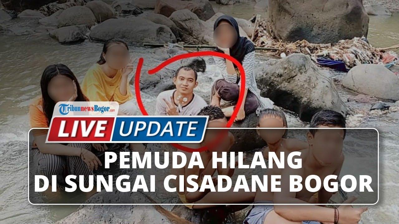 🔴 LIVE UPDATE Pemuda di Bogor Hilang di Sungai Cisadane Bogor Setelah Ikut Rapat 17 Agustusan