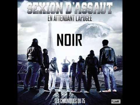 """Sexion D'Assaut - Noir [Extrait Nouvel Album """"En attendant l'apogée""""]"""
