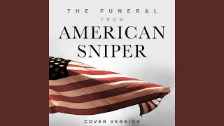 "Video The Funeral (From ""American Sniper"") download MP3, 3GP, MP4, WEBM, AVI, FLV Juli 2018"