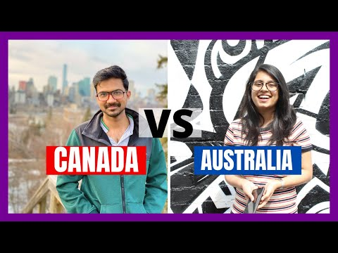 Canada Vs Australia 2020 - Which Country Is Better To Immigrate?