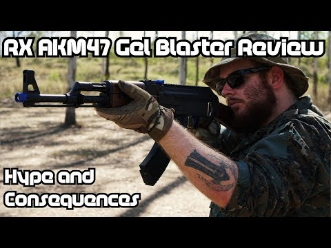 RX AKM47 Gel Blaster Review - Hype and Consequences...