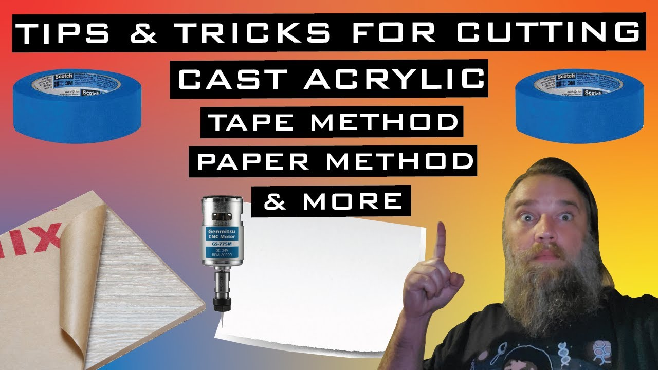 Download Tips for Cutting Acrylic on 3018 CNC - Type of Acrylic, Tape Method, Job Home with Paper Method