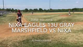 Nixa Eagles Baseball 13U Gray - Marshfield vs Nixa - June 10 2018
