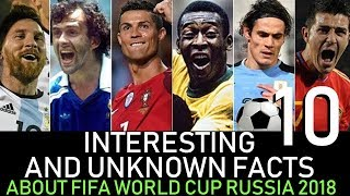 10 interesting and Unknown facts about FIFA world cup Russia 2018