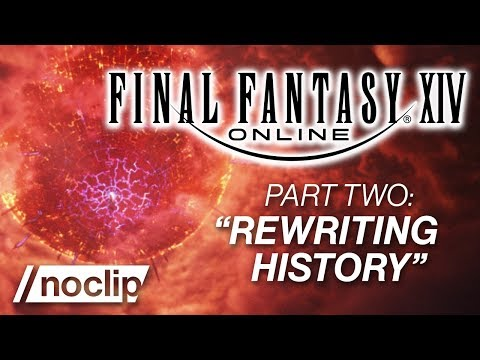 "FINAL FANTASY XIV Documentary Part #2 - ""Rewriting History"""