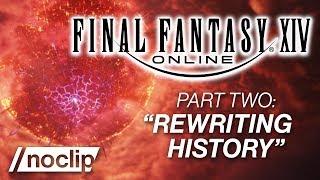 FINAL FANTASY XIV Documentary Part #2 -
