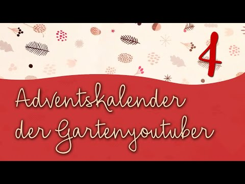 #4 Adventskalender der Garten YouTuber 2019