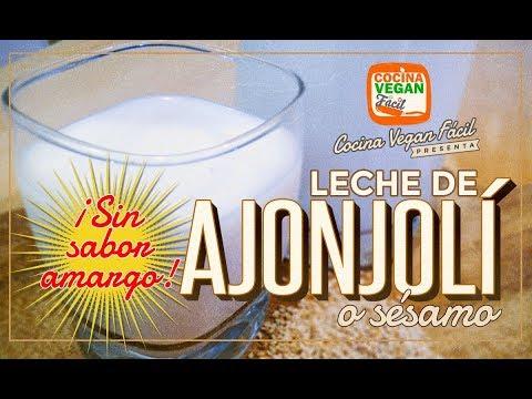 Leche de sésamo o ajonjolí (sin sabor amargo) - Cocina Vegan Fácil