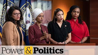 Democratic congresswomen call Trump tweets a 'blatantly racist attack' | Power & Politics