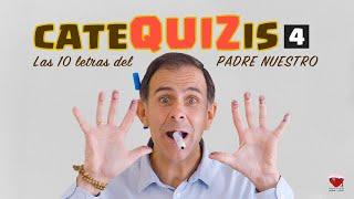 CATEQUIZIS 4 | LAS 10 LETRAS DEL PADRE NUESTRO | Juan Manuel Cotelo